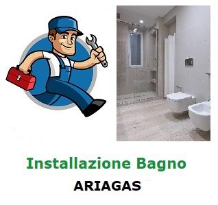 Installazione bagno Ariagas